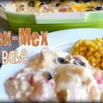 Tex-Mex Bake