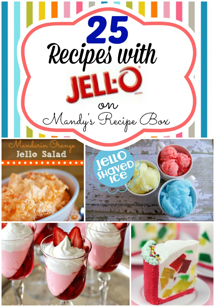 25 Recipes with Jello