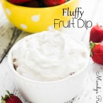 Fluffy Fruit Dip Recipe