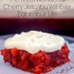 The Most Wonderful Cherry Jello