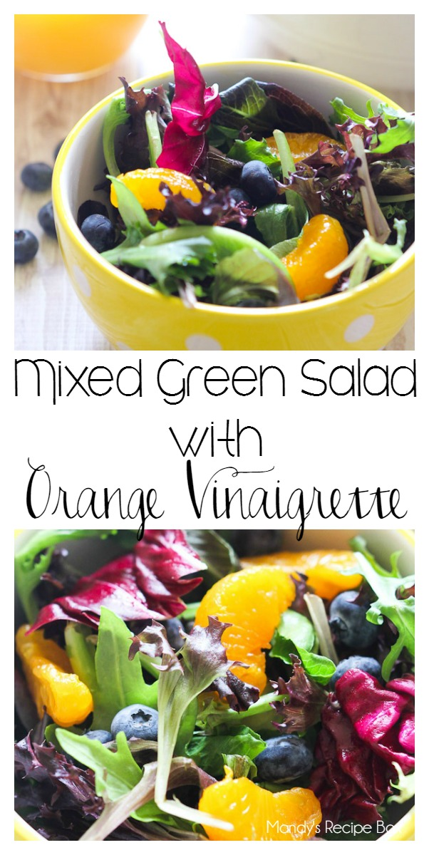 Mixed Green Salad with Orange Vinaigrette.
