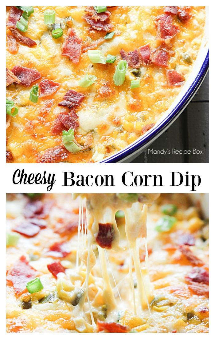 Cheesy Bacon Corn Dip.