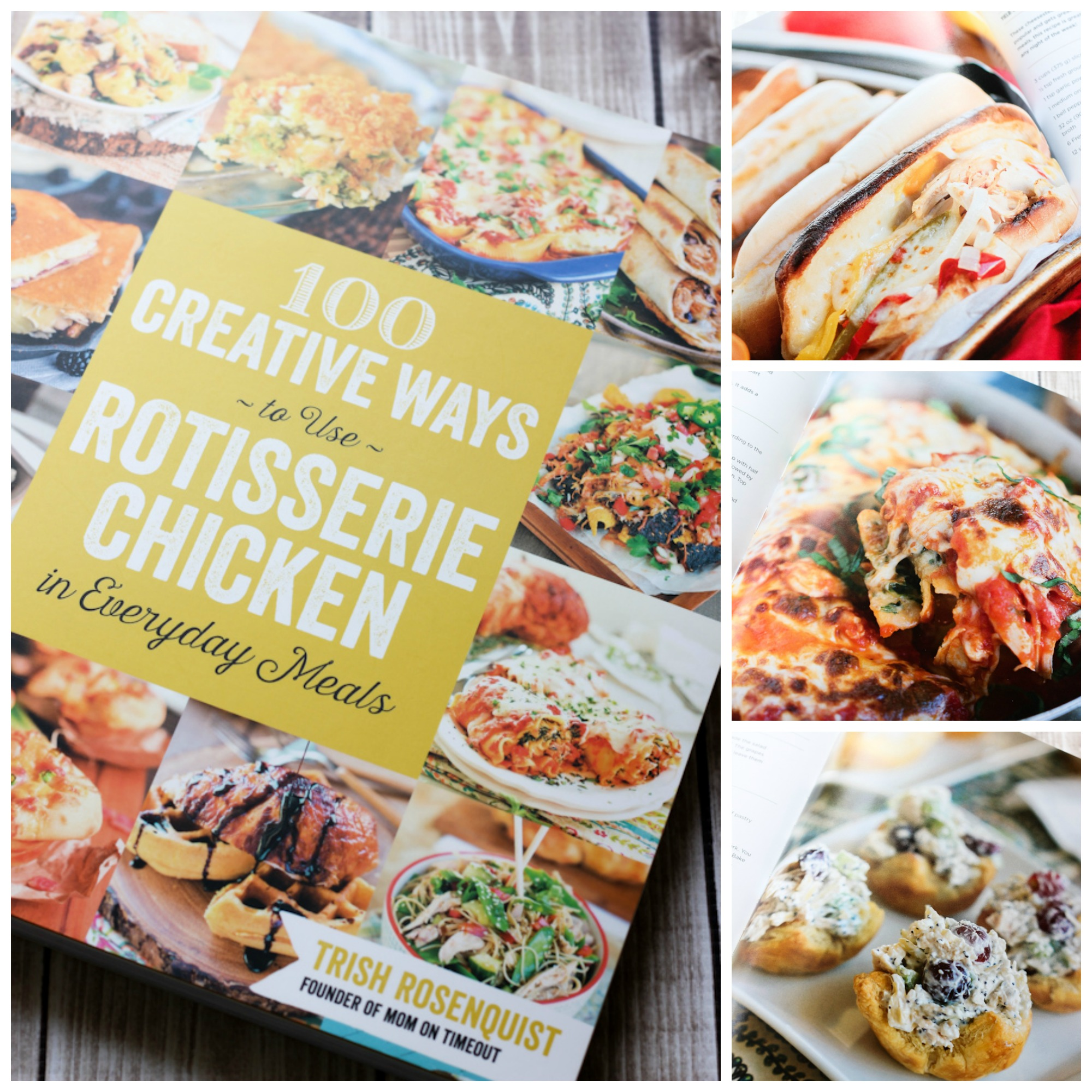 100 Creative Ways to Use Rotisserie Chicken