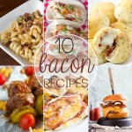 10 Bacon Recipes for Bacon Lovers