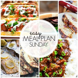 Easy Meal Plan Sunday #44