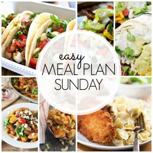 Easy Meal Plan Sunday #47