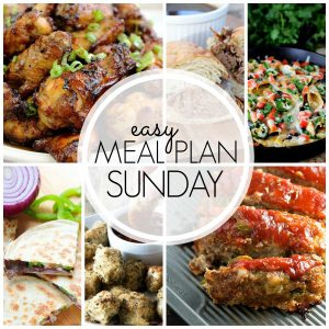 Easy Meal Plan Sunday #52