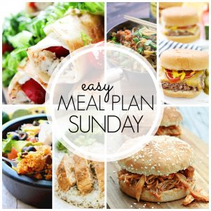 Easy Meal Plan Sunday #60