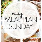 Easy Meal Plan Sunday #62