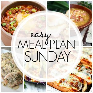 Easy Meal Plan Sunday #68