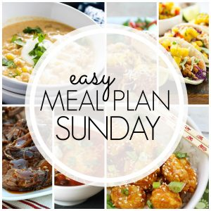 Easy Meal Plan Sunday #70