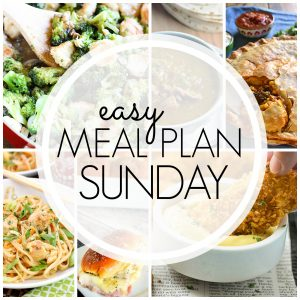 Easy Meal Plan Sunday #71