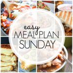 Easy Meal Plan Sunday #72