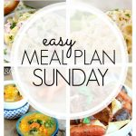Easy Meal Plan Sunday #81