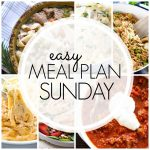 Easy Meal Plan Sunday #82
