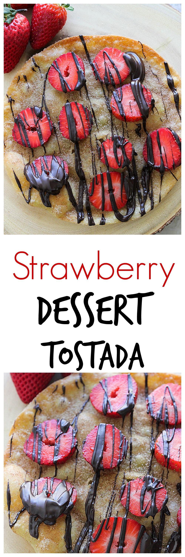 Strawberry Dessert Tostada