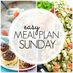 Easy Meal Plan Sunday #93