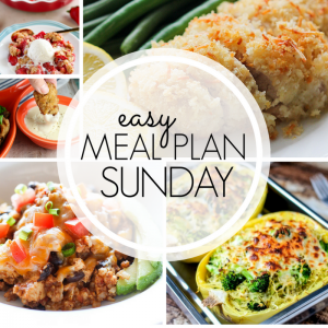 Easy Meal Plan Sunday #98