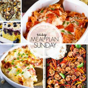 Easy Meal Plan Sunday #100