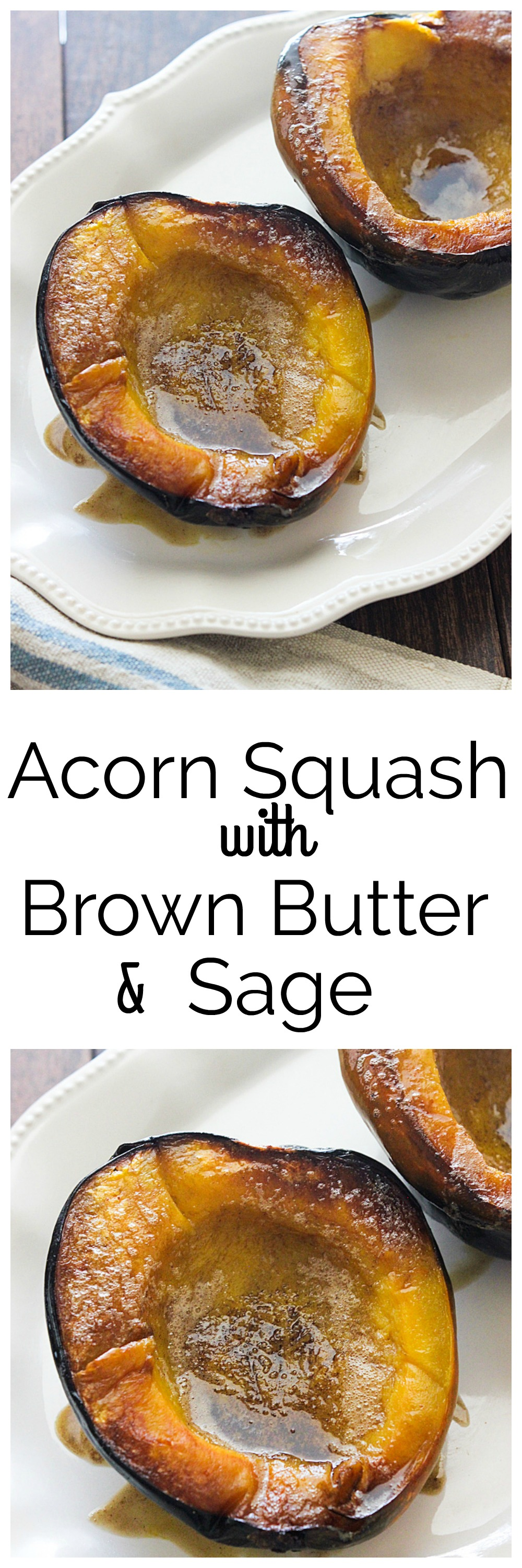 Acorn Squash with Brown Butter and Sage