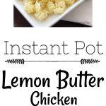 Instant Pot Lemon Butter Chicken